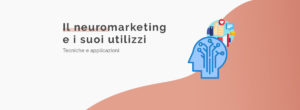 neuromarketing_tecniche_e_utilizzi
